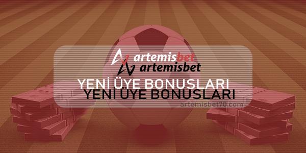 Artemisbet Yeni Üye Bonusları