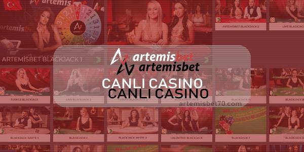 Artemisbet Canlı Casino